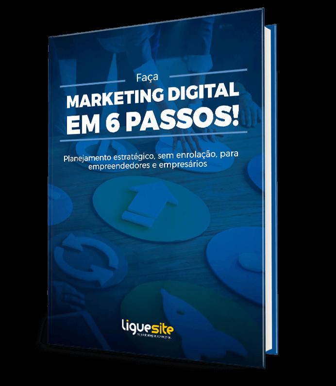Marketing Digital em 6 passos